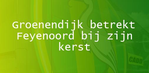 Groenendijk Betrekt Feyenoord Bij Zijn Kerst Ado Den Haag Nieuws